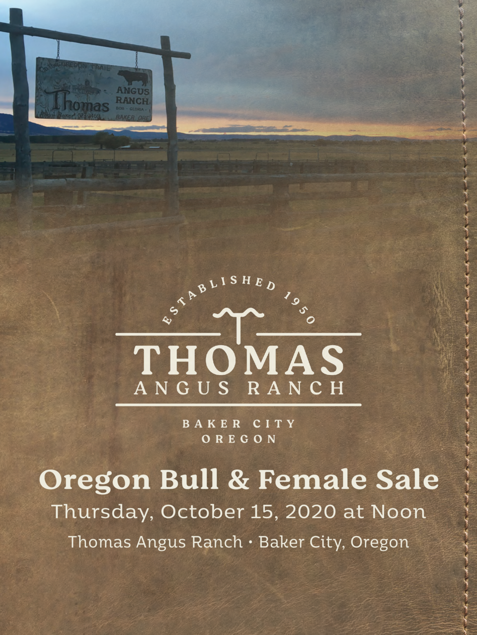 Oregon Bull   Female Sale Thursday, October 15, 2020 at Noon Thomas Angus Ranch     Baker City, Oregon